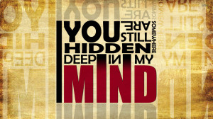 You are hidden deep in my mind wallpaper 1920x1080