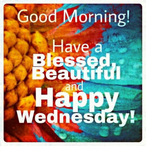166715-Good-Morning-Wednesday-Quote.jpg