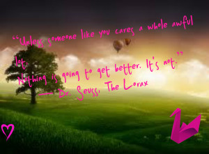 the_lorax_quote-964509.jpg?i