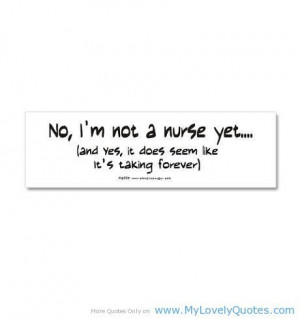 funny nursing student quotes | Future Nurse Quotes http ...