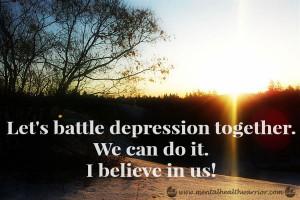 Mental Health Warrior E-card: Let's battle depression together. We can ...