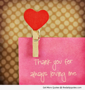 thank-you-loving-me-sweet-lovely-quotes-nice-sayings-pics