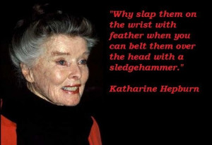 Katharine hepburn famous quotes 6