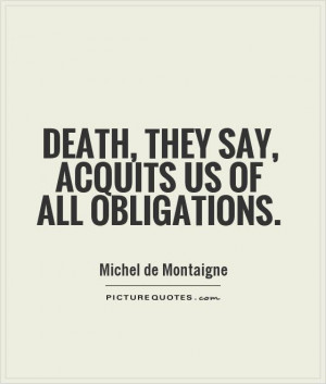 Death Quotes Michel De Montaigne Quotes