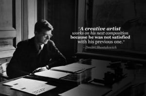 dmitri shostakovich not satisfied with his previous one