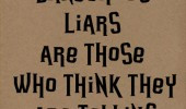Liars Quotes And Sayings Life quotes sayings poems