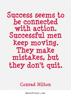 ... conrad hilton more success quotes life quotes friendship quotes
