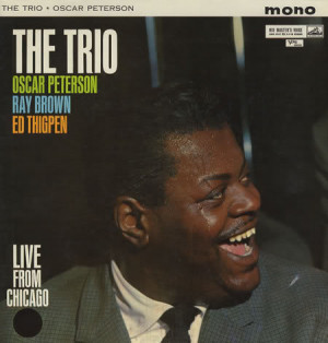... From Chicago LP, featuring Oscar Peterson, Ray Brown and Ed Thigpen