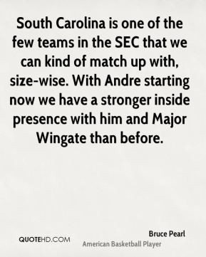South Carolina is one of the few teams in the SEC that we can kind of ...