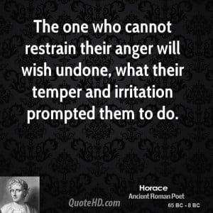Horace Anger Quotes