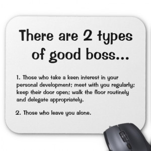 There Are 2 Types of Good Boss - Boss Quote Mousemat