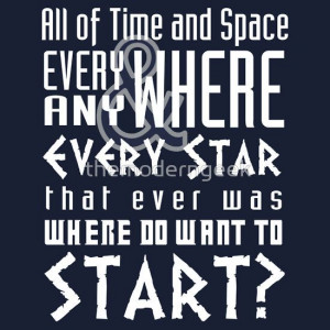 All of time and Space Typography Quote
