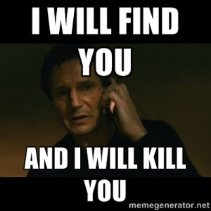 Liam Neeson I Will Find You Quote