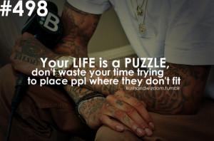 Wiz Khalifa #life is a puzzle #don't force it #quotes #kushandwizdom ...