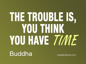 Buddha Time Quotes