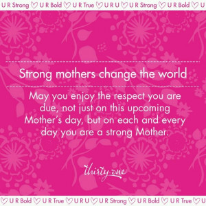 Strong mothers change the world - single mother quotes - motherhood