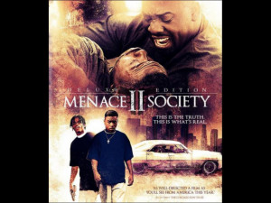 Menace To Society Quotes Chauncy Clinic
