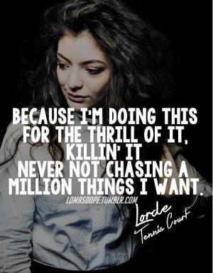 com/Lorde Tennis Court, Lorde Quotes Music, Lorde Lyrics Tennis Court ...