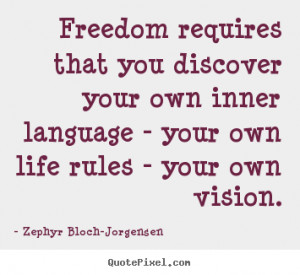 life quotes from zephyr bloch jorgensen design your own quote