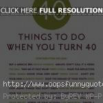 Related Pictures turning 40 funny sayings
