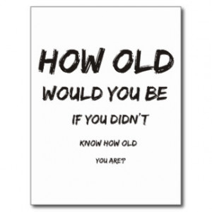 middle age middle age wisdom middle age quotes funny middle age quotes