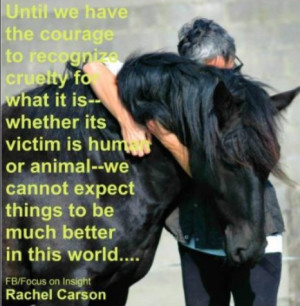 Animal Abuse Quotes And Sayings Recognize cruelty for what