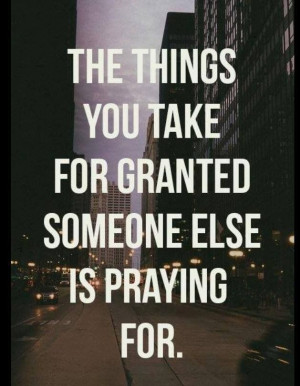 THE THING YOU TAKE FOR GRANTED