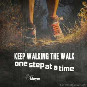 Joyce Meyer Quote – One Step at a Time