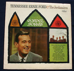 TENNESSEE ERNIE FORD THE JORDANAIRES GOSPEL SONGS LP
