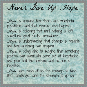 Never Give Up Hope. Cheesy Valentine Sayings. View Original . [Updated ...