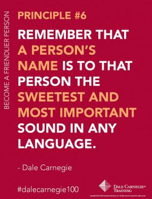Dale Carnegie Principle #6: