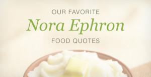 Nora Ephron food quotes