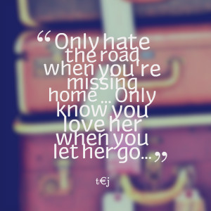 Quotes About Missing Home. QuotesGram  I Miss Home Quotes