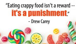Quote-Eating-Crappy-Food-Drew-Carey