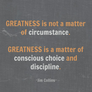 Greatness Jim Collins Quote