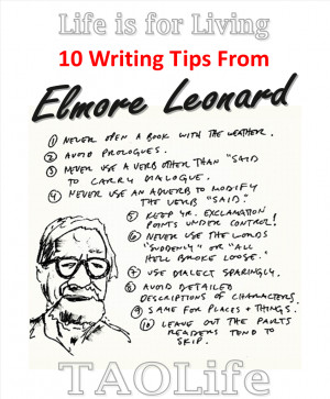 TAOLife-Elmore-Leonard-10-Writing-Tips-from-Elmore-Leonard-844x1024 ...