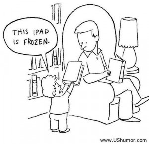 This Ipad is frozen dad US Humor - Funny pictures, Quotes, Pics, Ph...