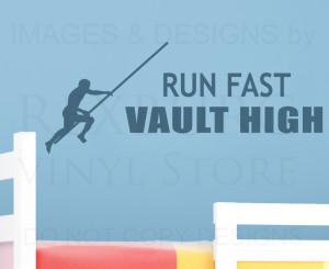 ... -Quote-Sticker-Vinyl-Large-Run-Fast-Pole-Vault-High-Sports-Room-S24