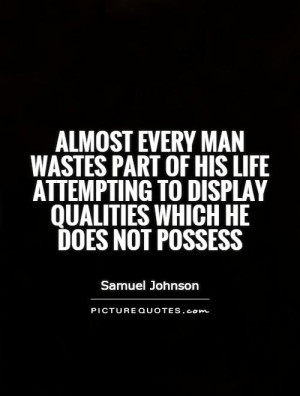 Waste Of Time Quotes Wasted Time Quotes Samuel Johnson Quotes