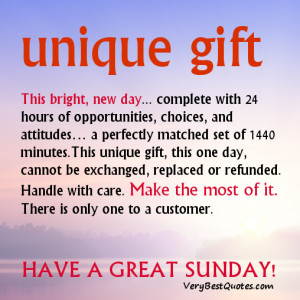 ... Sunday Good Morning quotes & Sayings – this bright new day is unique