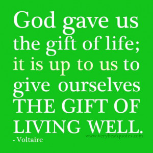 God quotes, living well quotes