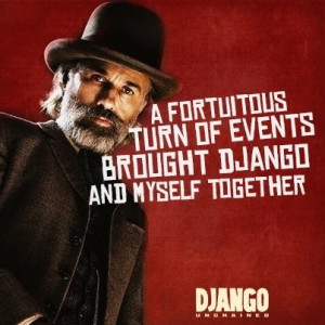 ... Schultz quote from Django Unchained #movies #DjangoUnchained #quotes