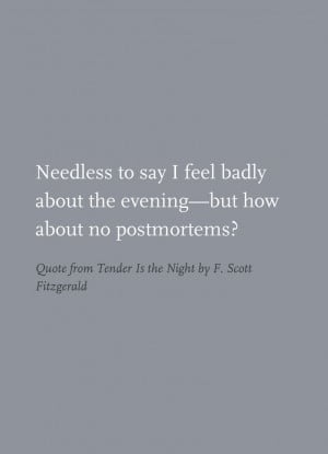 Quote from Tender Is the Night by F. Scott Fitzgerald