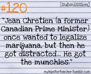 Jean Chretien got the munchies