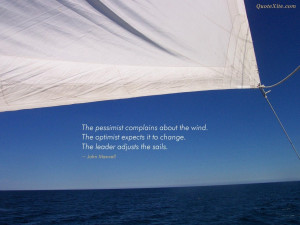 ... quotes sailing quotes leadership quotes the pessimist complains about