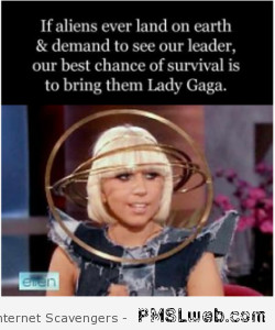 31-funny-lady-gaga-and-aliens-quote