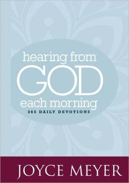 ... from God Each Morning: 365 Daily Devotions (Faith Words) Joyce Meyer