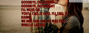 goodbye old friend quotes