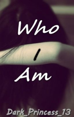 Who I am. (Self Harm quotes/poems)