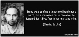 Stone walls confine a tinker; cold iron binds a witch; but a musician ...